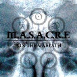 MASACRE - ON THE WARPATH CD