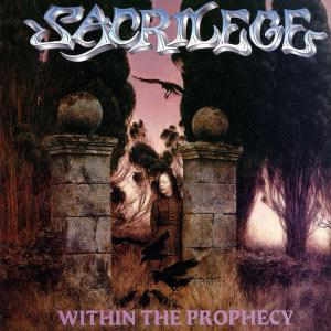 SACRILEGE - WITHIN THE PROPHECY (INCL. 5 BONUS TRACKS) CD (NEW)