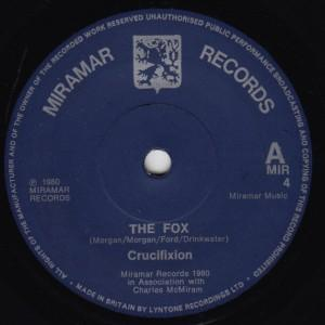"CRUCIFIXION - THE FOX 7"""
