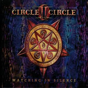CIRCLE II CIRCLE - WATCHING IN SILENCE (DIGI BOOK) CD