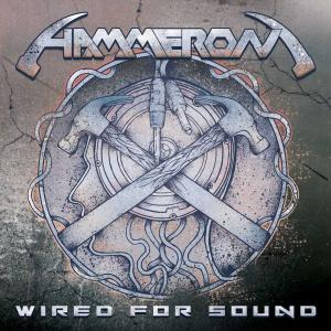 HAMMERON - WIRED FOR SOUND (LTD EDITION 300 COPIES) LP (NEW)