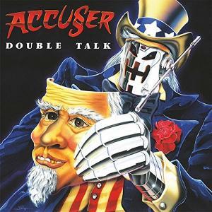 ACCUSER - DOUBLE TALK (+3 BONUS TRACKS) CD (NEW)