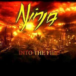 NINJA - INTO THE FIRE CD (NEW)