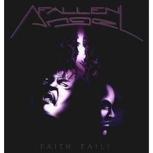 FALLEN ANGEL - FAITH FAILS LP