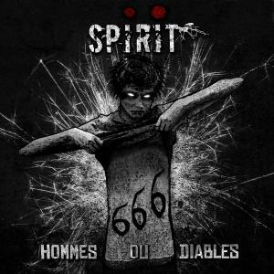SPIRIT - HOMMES OU DIABLES CD (NEW)