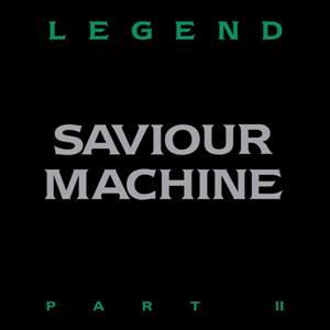 SAVIOUR MACHINE - LEGEND PART II (GATEFOLD) 2LP (NEW)