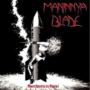 MANINNYA BLADE - MERCHANTS IN METAL LP