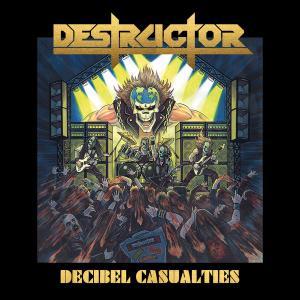 DESTRUCTOR - DECIBEL CASUALTIES CD (NEW)