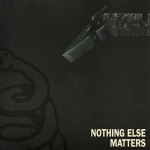 METALLICA - NOTHING ELSE MATTERS CD'S