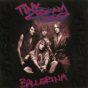 "PINK CREAM 69 - BALLERINA 12"" LP"