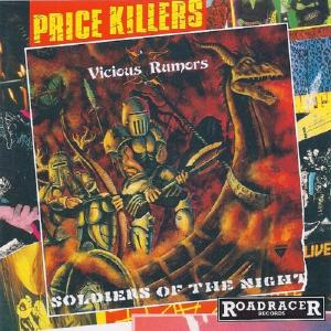 VICIOUS RUMORS - SOLDIERS OF THE NIGHT (PRICE KILLERS SERIES, FIRST EDITION) CD