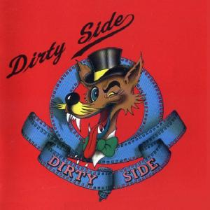 DIRTY SIDE - SAME LP
