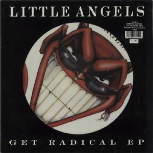 "LITTLE ANGELS - GET RADICAL EP 12"" - LP"