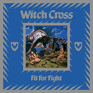 WITCH CROSS - FIT FOR FIGHT (REMASTERED RE-ISSUE 2018, SLIPCASE) CD (NEW)