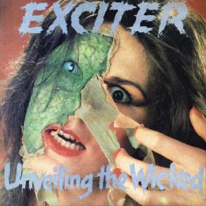 EXCITER - UNVEILING THE WICKED CD (NEW)
