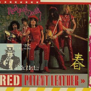 NEW YORK DOLLS - RED PATENT LEATHER LP