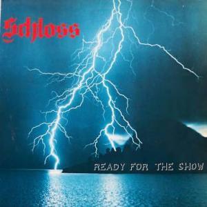 SCHLOSS - READY FOR THE SHOW LP