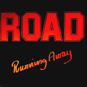 "ROAD - RUNNING AWAY 12"" LP"