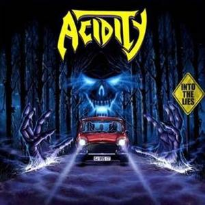 ACIDITY - INTO THE LIES CD (NEW)