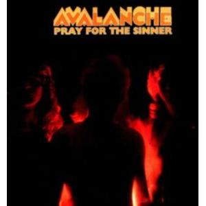 AVALANCHE - PRAY FOR THE SINNER LP