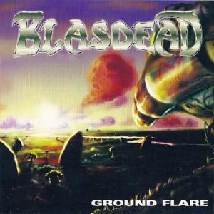 BLASDEAD - GROUND FLARE CD (NEW)