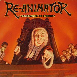 RE-ANIMATOR - CONDEMNED TO ETERNITY LP (NEW)