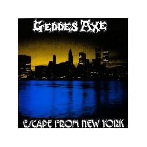 GEDDES AXE - ESCAPE FROM NEW YORK LP