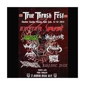 V/A - TRUE THRASH FEST 2013 (EXCITER, VIOLATOR, DREADED MORTUARY & MORE, TALL CASE) 2CD (NEW)