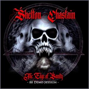 SHELTON/CHASTAIN - THE EDGE OF SANITY - 88 DEMO SESSION CD (NEW)