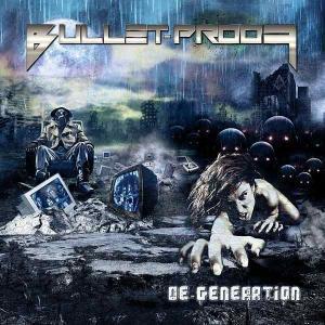 BULLET-PROOF - DE-GENERATION CD (NEW)
