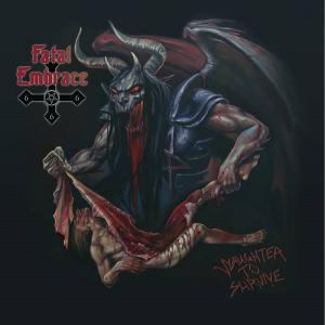 FATAL EMBRACE - SLAUGHTER TO SURVIVE CD (NEW)