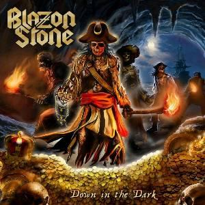 BLAZON STONE - DOWN IN THE DARK (LTD EDITION 350 HAND NUMBERED COPIES BLACK VINYL) LP (NEW)