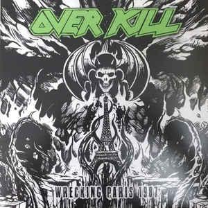 OVERKILL - WRECKING PARIS 1987 (LTD EDITION 150 COPIES COLOR VINYL) LP (NEW)