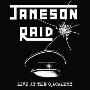 JAMESON RAID - LIVE AT THE O2 ACADEMY (LTD EDITION BLACK VINYL, GATEFOLD) 2LP (NEW)