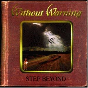 WITHOUT WARNING - STEP BEYOND CD