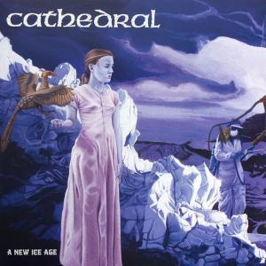 "CATHEDRAL - A NEW ICE AGE 12"" LP (NEW)"