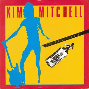 KIM MITCHELL - GO FOR SODA LP