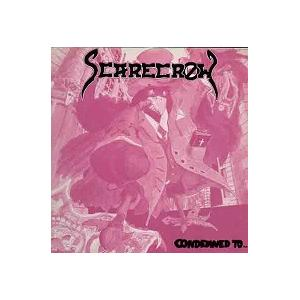 SCARECROW - CONDEMNED TO... LP
