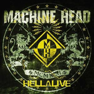 MACHINE HEAD - HELLALIVE CD