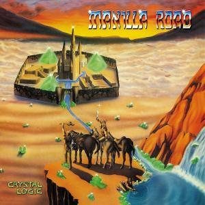 MANILLA ROAD - CRYSTAL LOGIC (30TH ANNIVERSARY EDITION, REMASTERED) 2CD (NEW)