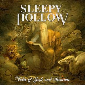 SLEEPY HOLLOW - TALES OF GODS AND MONSTERS CD (NEW)