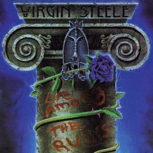 VIRGIN STEELE - LIFE AMONG THE RUINS (SECOND EDITION) CD