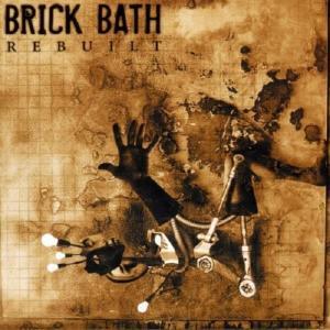 BRICK BATH - REBUILT CD