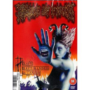 CRADLE OF FILTH - HEAVY LEFT HANDED & CANDID DVD