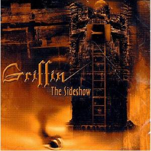 GRIFFIN - THE SIDESHOW CD (NEW)