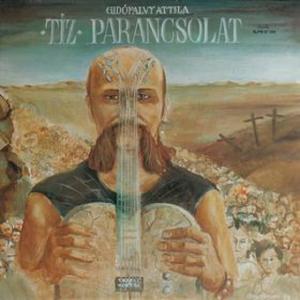 GIDOFALVY ATTILA - TIZ PARANCSOLAT LP
