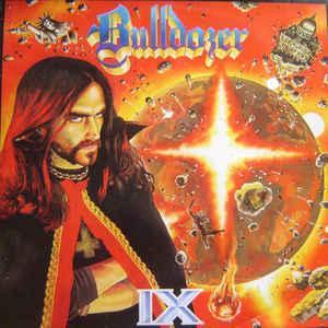 BULLDOZER - IX LP
