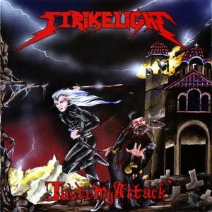 STRIKELIGHT - TASTE MY ATTACK CD (NEW)