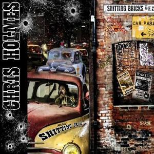 CHRIS HOLMES - SHITTING BRICKS CD (NEW)