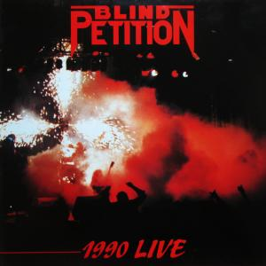 BLIND PETITION - 1990 LIVE (GATEFOLD) 2LP